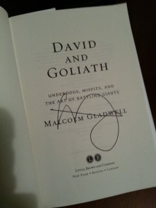 Signed title page of Malcolm Gladwell's book: David and Goliath.