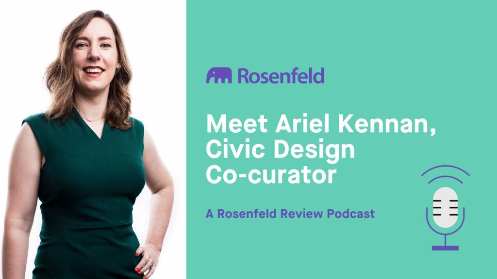 Meet Ariel Kennan, Civic Design Co-curator