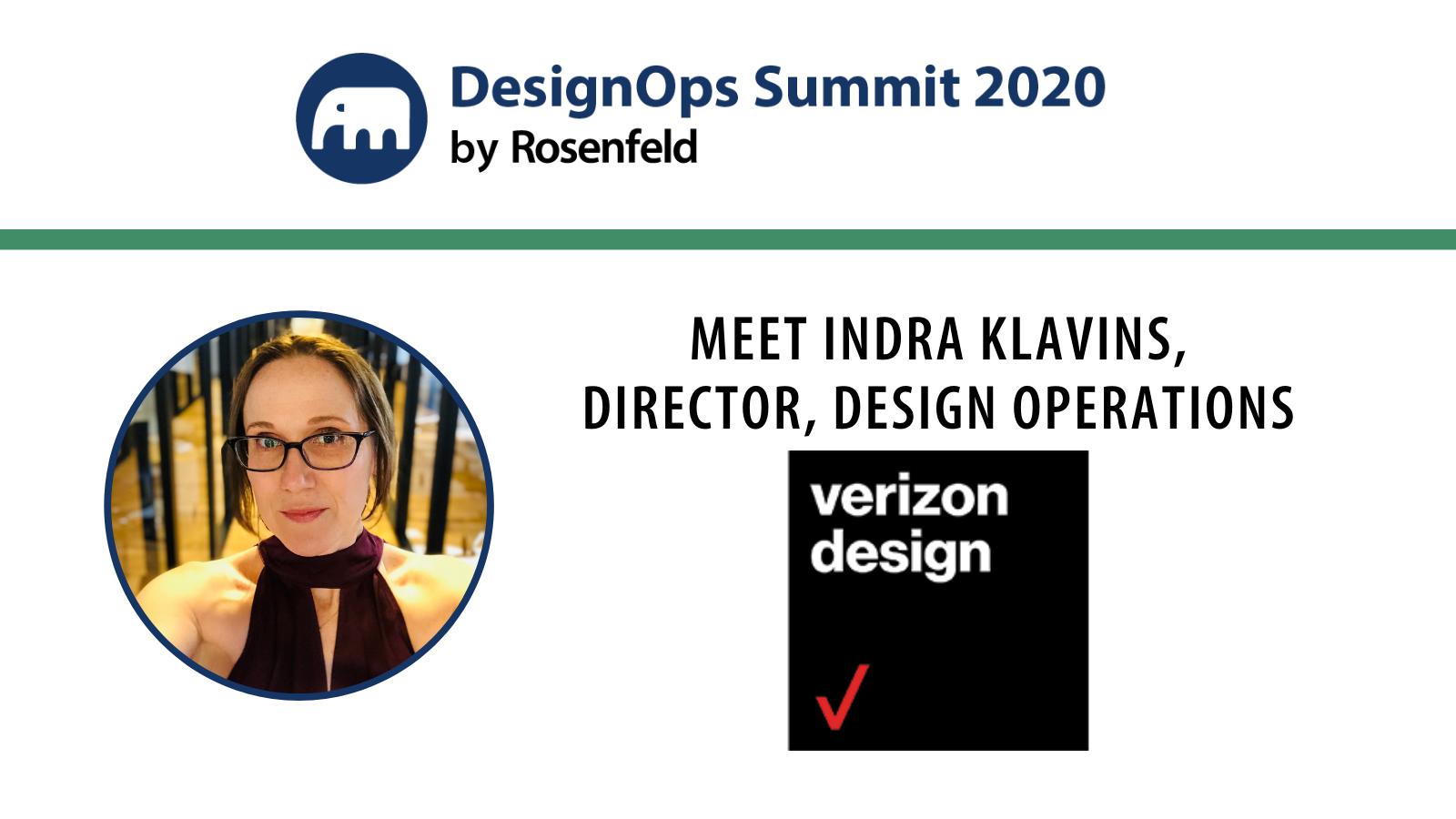 Meet Indra Klavins, Director, Design Operations at Verizon