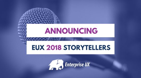 "Picture of microphone and text ""Announcing EUX 2018 Storytellers"""