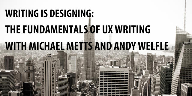 Workshop – Writing is Designing: The Fundamentals of UX Writing