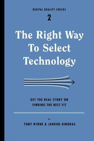 The Right Way to Select Technology Cover