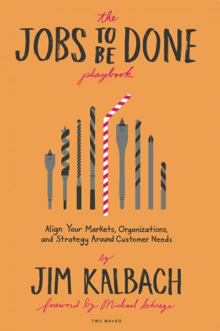 The Jobs To Be Done Playbook Cover