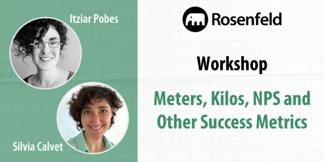 Workshop — Meters, Kilos, NPS and Other Success Metrics