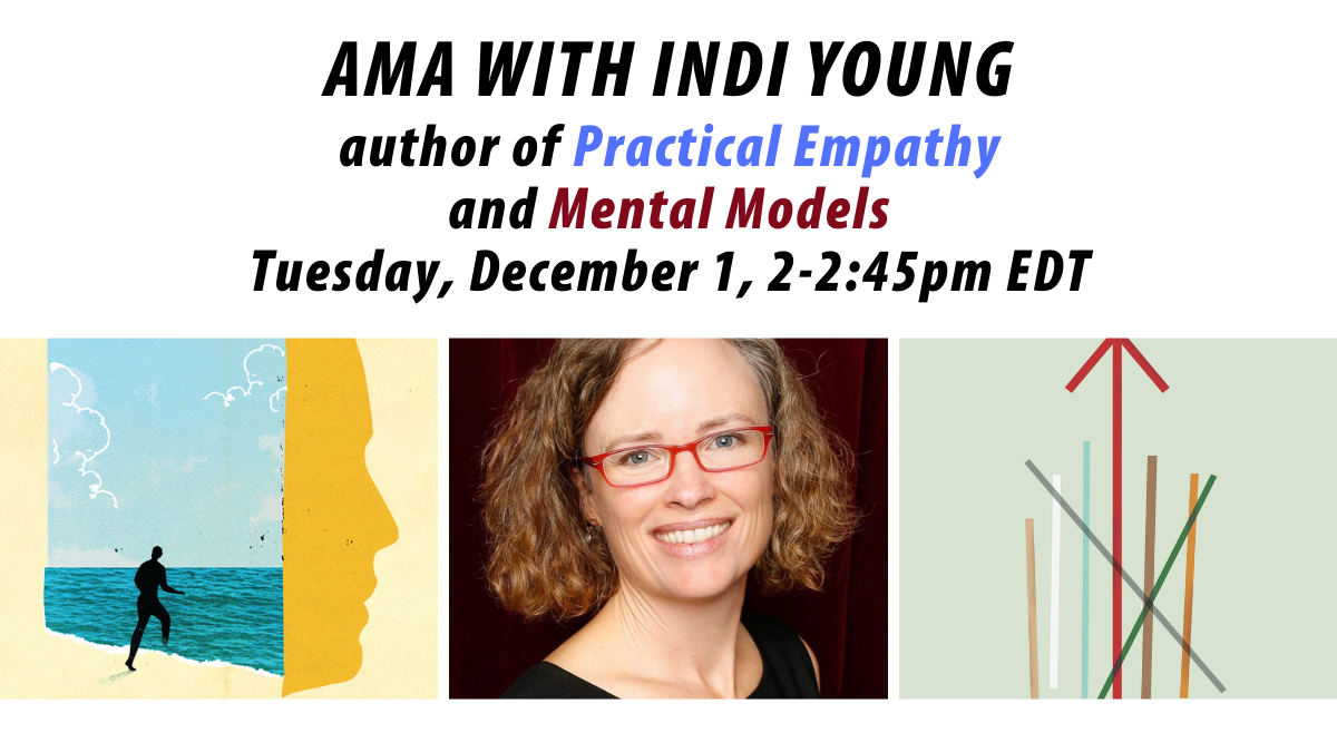 AMA with Indi Young