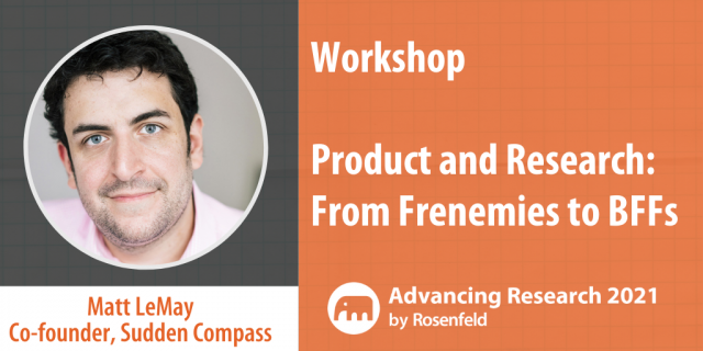 Product and Research: From Frenemies to BFFs