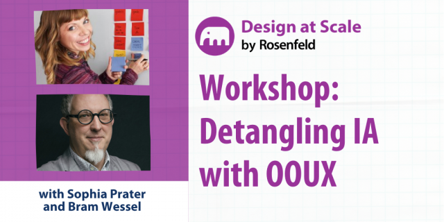 Workshop: Detangling Information Architecture with OOUX