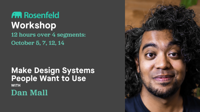 Workshop: Make Design Systems People Want to Use